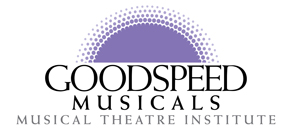 Goodspeed Musical Theatre Institute