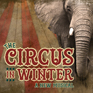 Goodspeed Musicals' The Circus in Winter