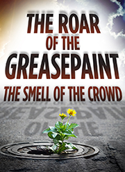 Goodspeed Musicals' THE ROAR OF THE GREASEPAINT