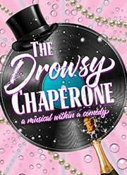 Goodspeed Musicals' THE DROWSY CHAPERONE
