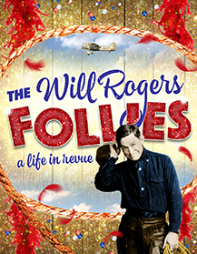 Goodspeed's The Will Rogers Follies