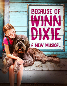 Goodspeed Musicals' BECAUSE OF WINN DIXIE