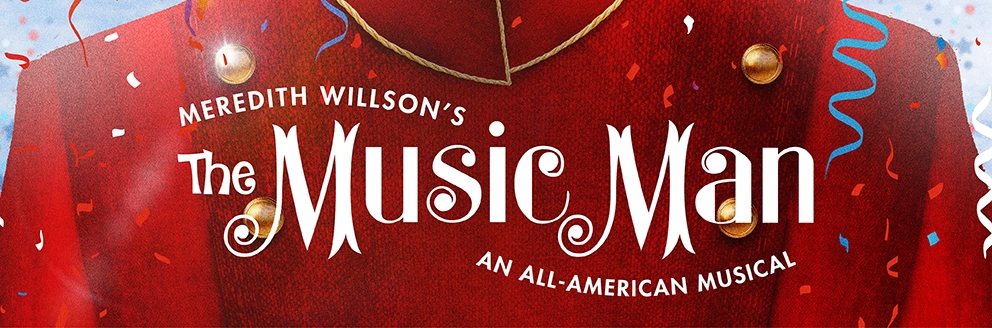 Looking to learn more about The Music Man?
