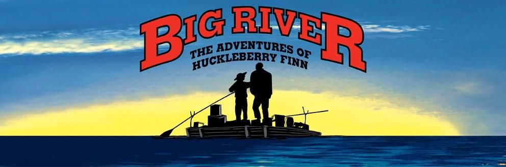 Goodspeed Musicals BIG RIVER - Big river